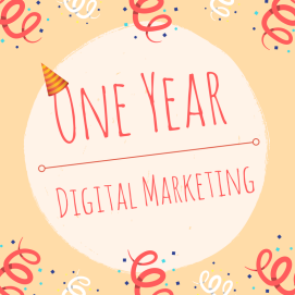 Digital Marketing blog thumbnail celebrating one year in a job.