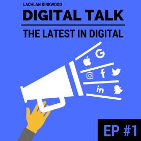 Digital Talk marketing podcast episode one.