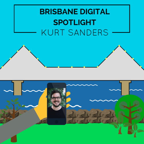 Digital Brisbane Spotlight blog post thumbnail featuring Kurt Sanders.