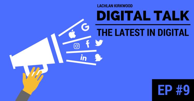 Digital Marketing and tech industry podcast, Digital Talk, episode #9 banner.