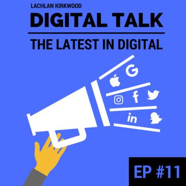 Digital Talk marketing podcast episode eleven.