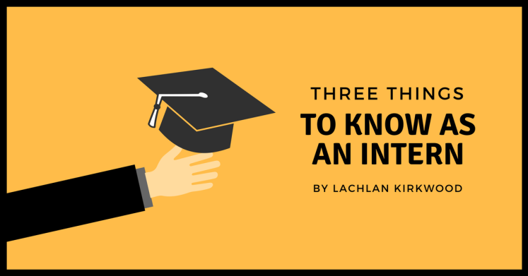 3 things to know as a digital marketing intern.