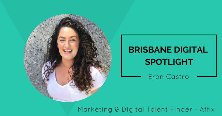 Brisbane Digital Spotlight thumbnail featuring Eron Castro.