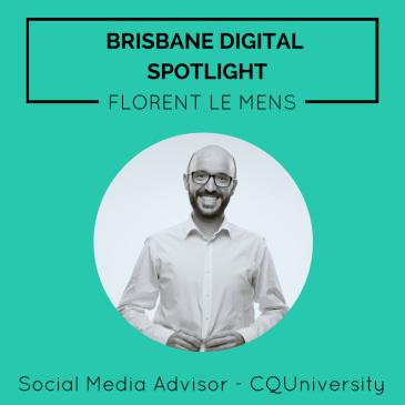 Brisbane Digital Spotlight smaller thumbnail featuring Florent Le Mens.