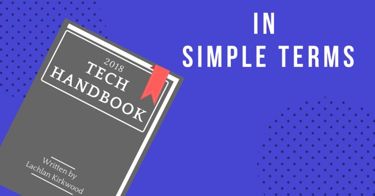 Lachlan Kirkwood's 2018 tech industry handbook.