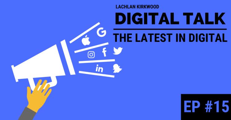 Digital Marketing and tech industry podcast, Digital Talk, episode #15 banner.