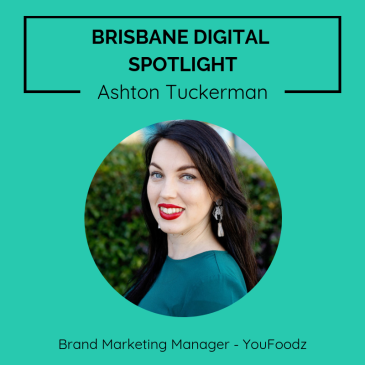 Brisbane digital spotlight thumbnail image for Brand Marketing Manager, Ashton Tuckerman.