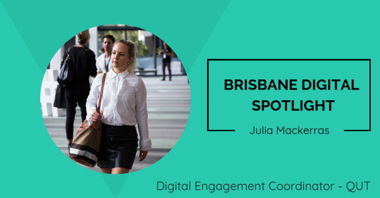 Brisbane Digital Spotlight thumbnail featuring Julia Mackerras.