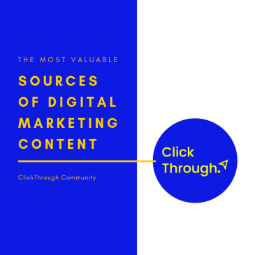 Top digital marketing recourses from the ClickThrough Facebook community.