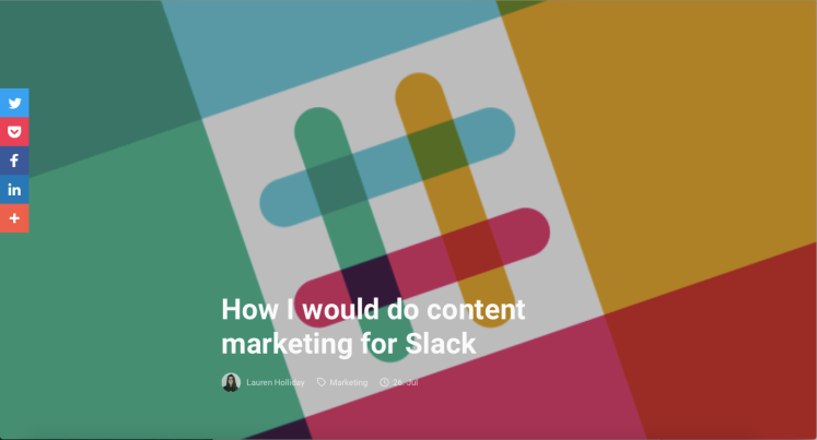 Lauren Holliday open-sourced content marketing strategy for Slack.