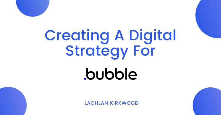 Bubble-Digital-Strategy