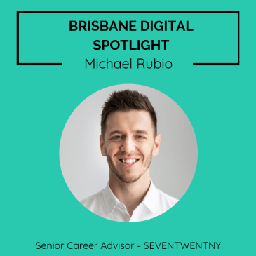Brisbane digital spotlight thumbnail image for Digital Marketing Recruiter, Michael Rubio.